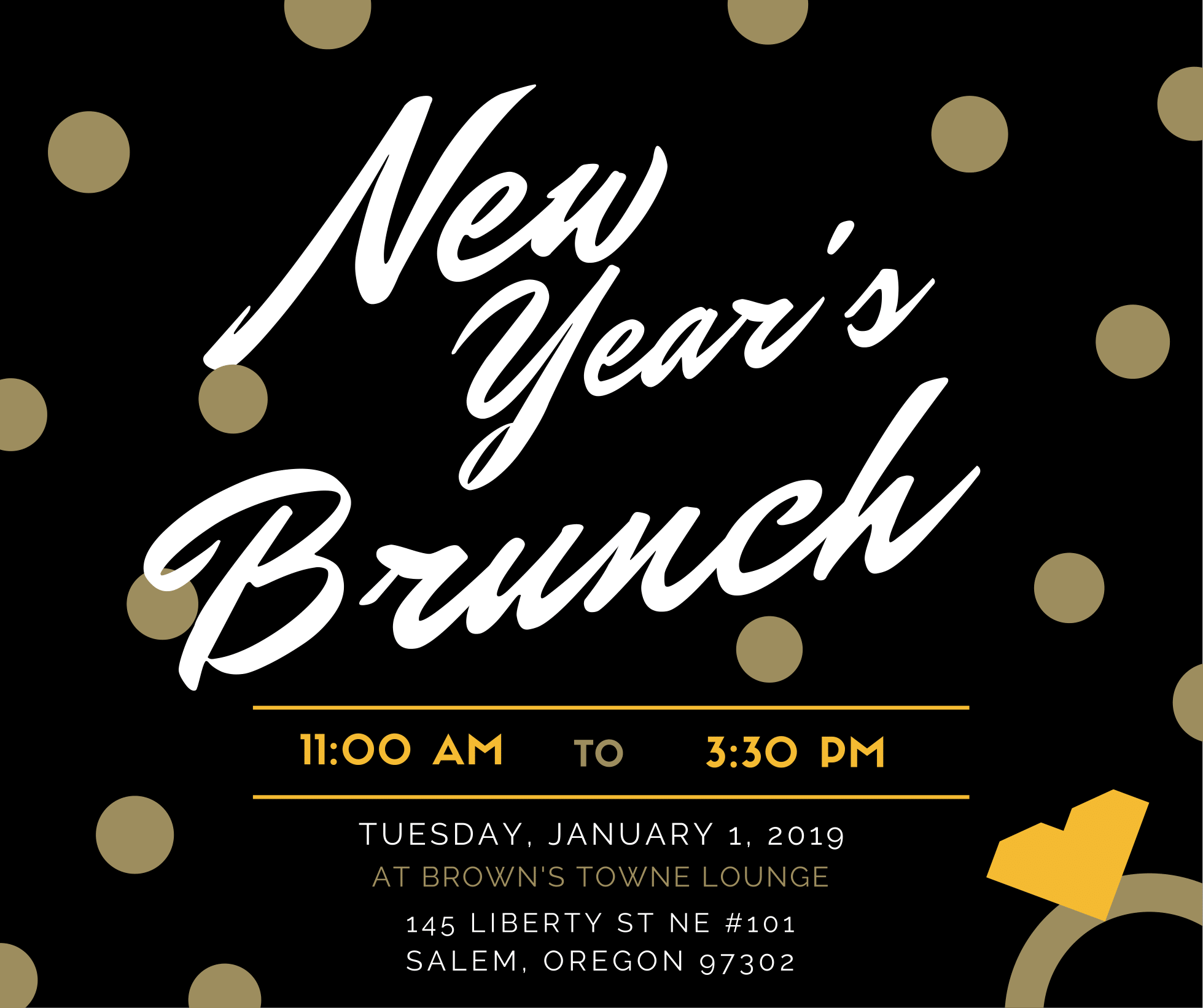 Join us on January 1st, 2019 from 1100 am to 330 pm for our famous New Year's Day Hangover Brunch featuring all your favorite breakfast and lunch bites including omelettes, slow-roasted prime rib, chicken and waffles, huevos rancheros and so much more! Revitalize and continue the celebration with our Bloody Mary and Mimosa specials starting at $5.50. Brunch for Adults 21 and Up. HAPPY New Year from Brown's! Image may contain text
